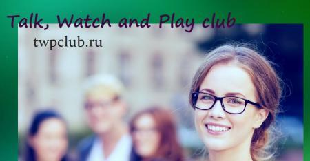 Talk, Watch and Play English Club